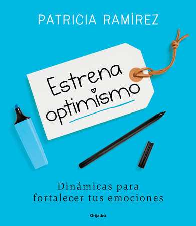 Estrena optimismo / Debut Your Optimism by Patricia Ramirez