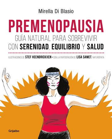 Premenopausia / Premenopause by Mirella Di Blasio