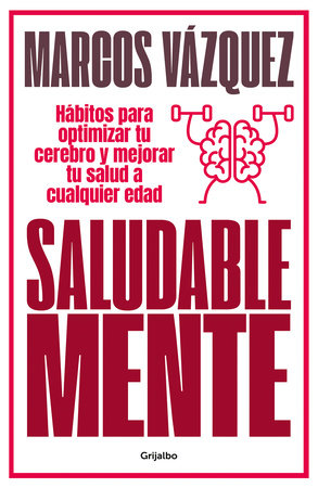 Saludable mente / A Healthy Mind by Marcos Vazquez