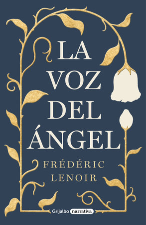 La voz del ángel / The Angels Voice by Frederic Lenoir