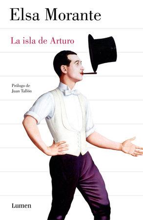La isla de Arturo / Arturo's Island by Elsa Morante