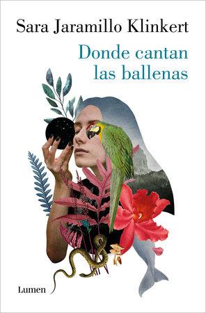 Donde cantan las ballenas / Where the Whales Sing by Sara Jaramillo Klinkert