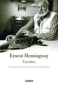 Cuentos. Ernest Hemingway / The Short Stories of Ernest Hemingway