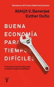 La buena economía para tiempos difíciles / Good Economics for Hard Times