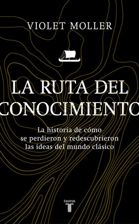 La ruta del conocimiento / The Map of Knowledge by Violet Moller