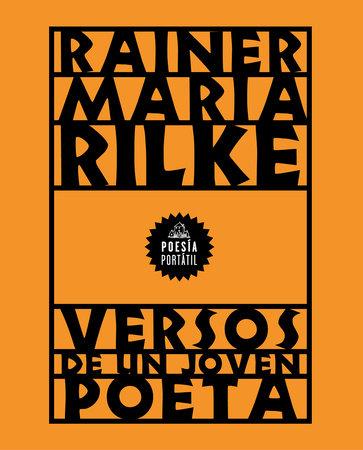 Versos de un joven poeta / Verses by a Young Poet by Rainer Maria Rilke