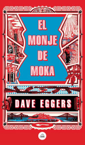 El monje de Moka / The Monk of Mokha