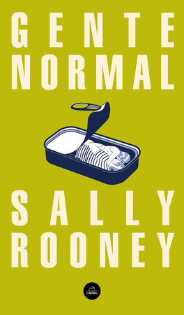 Gente normal / Normal People by Sally Rooney