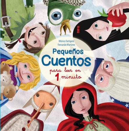Pequeños cuentos para leer en 1 minuto (Short stories to read in 1 minute) / Short stories to read in 1 minute by Monica Sempere and Justin Scott