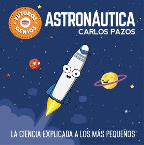 Astronáutica / Space for Smart Kids