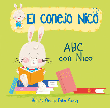 ABC con Nico / The ABCs with Nico by Begoña Oro