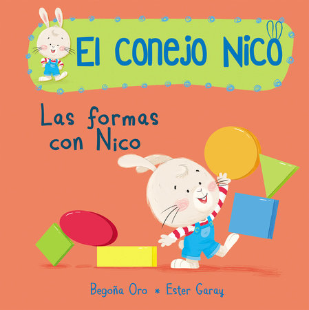 Formas. Las formas con Nico / Shapes with Nico. Book of Shapes by Begoña Oro