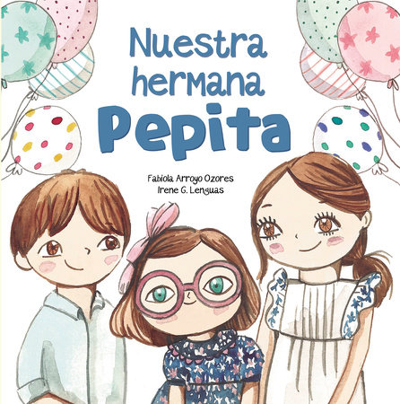 Nuestra hermana Pepita by Fabiola Arroyo