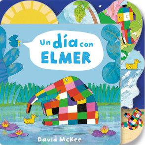 Un día con Elmer / Elmer's Day: Tabbed Board Book