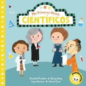 Mis primeros héroes: científicos / My First Heroes: Scientists