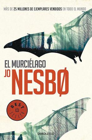 El murcielago / The Bat by Jo Nesbo
