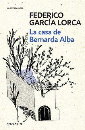 La casa de Bernarda Alba / The House of Bernarda Alba by Federico García Lorca