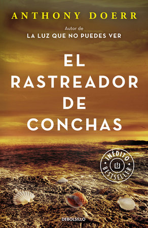 El rastreador de conchas / The Shell Collector: Stories by Anthony Doerr