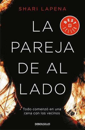 La pareja de al lado / The Couple Next Door by Shari Lapena