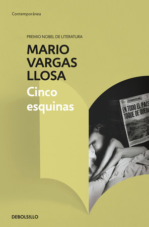 Cinco esquinas / The Neighborhood by Mario Vargas Llosa