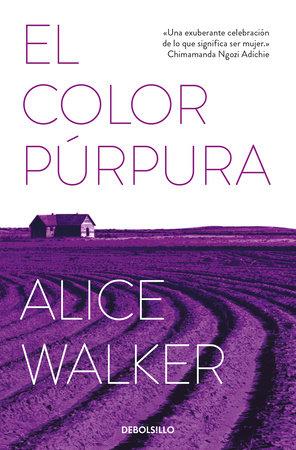 El color púrpura / The Color Purple by Alice Walker