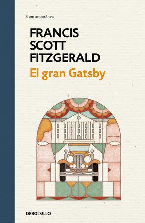 El gran Gatsby / The Great Gatsby by F. Scott Fitzgerald