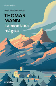La montaña mágica / The Magic Mountain