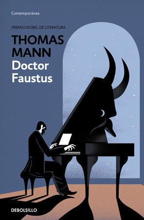 Doktor Faustus / Doctor Faustus by Thomas Mann