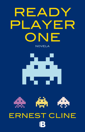 Ready player one / Ready Player One by Ernie Cline