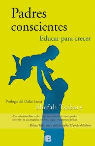 Padres conscientes/ The Conscious Parent