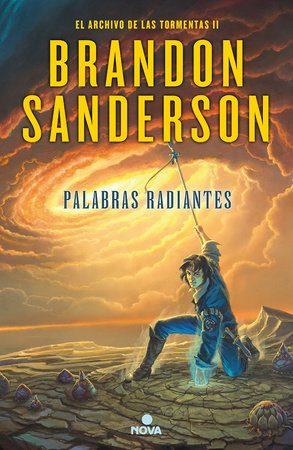 Palabras radiantes / Words of Radiance by Brandon Sanderson