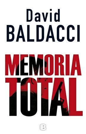 Memoria total  /  Memory Man by David Baldacci