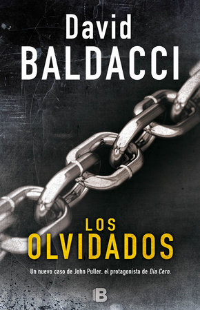 Los olvidados / The Forgotten by David Baldacci