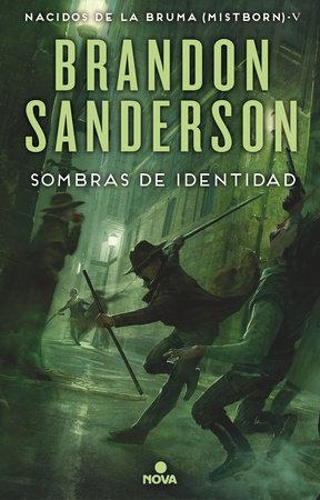 Sombras de identidad / Shadows of Self by Brandon Sanderson