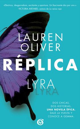 Réplica  /  Replica by Lauren Olivier