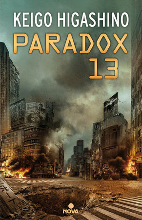 Paradox 13 (Spanish Edition) by Keigo Higashino