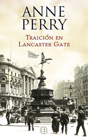 Traición en Lancaster Gate / Treachery at Lancaster Gate by Anne Perry
