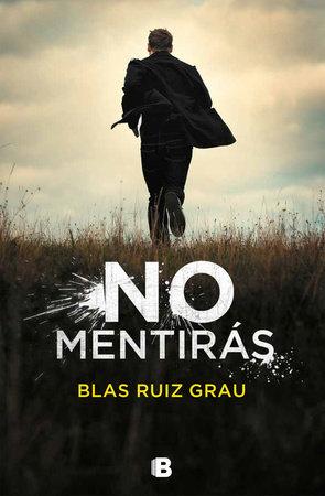 No mentirás / You Will Not Lie by Blas Ruiz Grau
