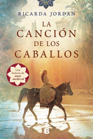 La canción de los caballos / The Song of the Horses by Ricarda Jordan