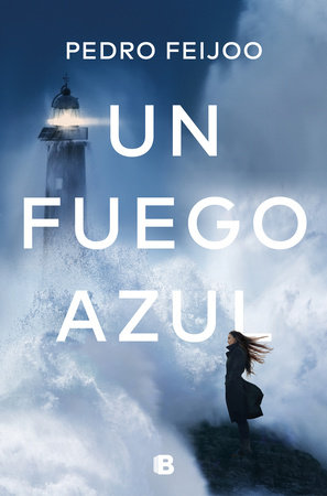 Un fuego azul / A Blue Fire by Pedro Feijoo