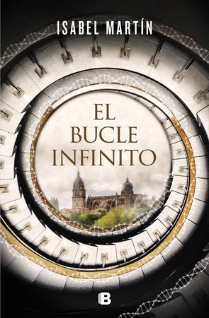 El bucle infinito / The Infinite Loop by Isabel Martin