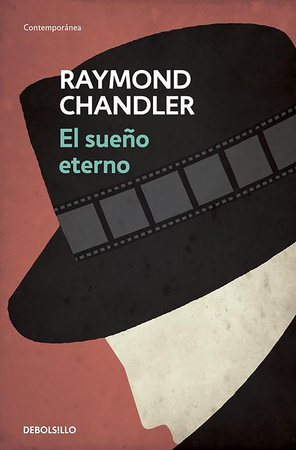 El sueño eterno / The Big Sleep by Raymond Chandler