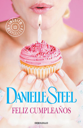 Feliz cumpleaños / Happy Birthday by Danielle Steel