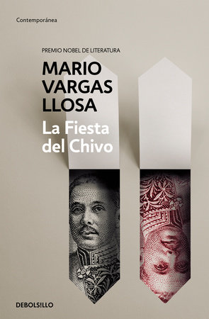 La fiesta del chivo / The Feast of the Goat by Mario Vargas Llosa