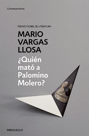 ¿Quién mato a Palomino Molero? / Who Killed Palomino Molero? by Mario Vargas Llosa