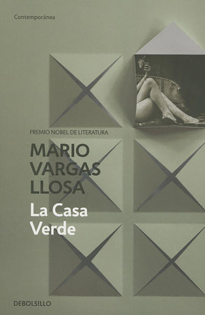 La casa verde / The Green House by Mario Vargas Llosa