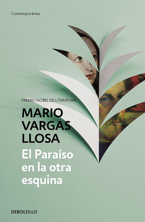 El paraiso en la otra esquina / The Way to Paradise: A Novel by Mario Vargas Llosa