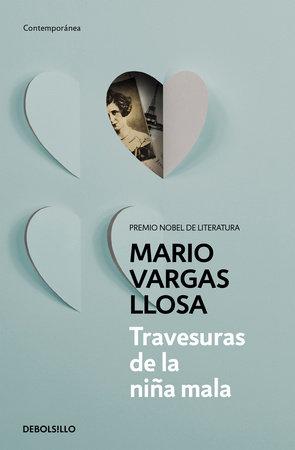 Travesuras de la niña mala / The Bad Girl by Mario Vargas Llosa
