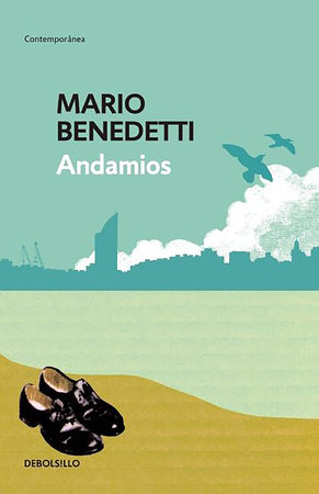 Andamios / Scaffoldings by Mario Benedetti
