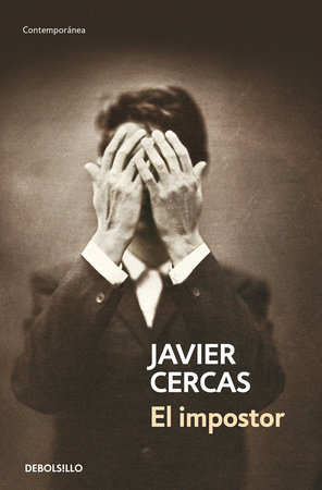 El Impostor / The Impostor by Javier Cercas